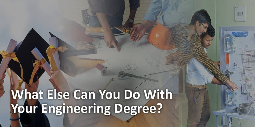 What-Else-Can-You-Do-With-Your-Engineering-Degree